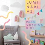 Luminária para quarto de bebê: pendentes e de mesa