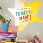 Luminárias para quartos de crianças e jovens