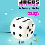 Jogos para crianças de todas as idades