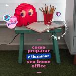Como preparar e iluminar seu home office