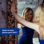 Quais os seus planos para 2021?