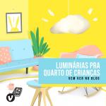 Luminária para quarto de criança